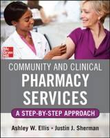 Community and Clinical Pharmacy Services: A Step by Step Approach
