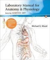 Laboratory Manual for Anatomy & Physiology Featuring Martini Art, Cat Version Plus MasteringA&P with Etext -- Access Card Package
