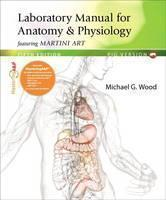 Laboratory Manual for Anatomy & Physiology Featuring Martini Art, Pig Version Plus MasteringA&P with Etext -- Access Card Package