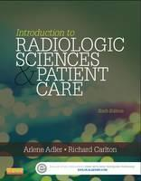 Introduction to Radiologic& Imaging Sciences& Patient Care