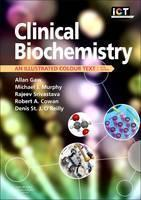 Clinical Biochemistry: An Illustrated Colour Text