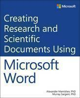 Creating Research and Scientific Documents Using Microsoft Word