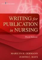 Writing for Publication in Nursing, Third Edition