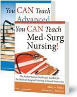 You Can Teach Med-Surg Nursing!: The Authoritative Guides and Toolkits for the Medical-Surgical Nursing Clinical Instructor
