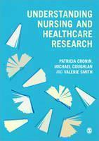 Understanding Nursing and Healthcare Research: An Introduction for Nurses and Healthcare Practitioners