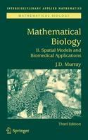 Mathematical Biology II: Spatial Models and Biomedical Applications