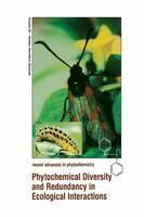 Phytochemical Diversity and Redundancy in Ecological Interactions
