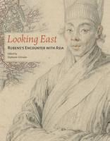 Looking East: Ruben's Encounter with Asia