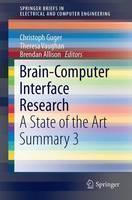 Brain-Computer Interface Research: A State of the Art Summary 3