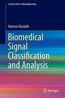 Biomedical Signal Classification and Analysis