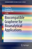 Biocompatible Graphene for Bioanalytical Applications