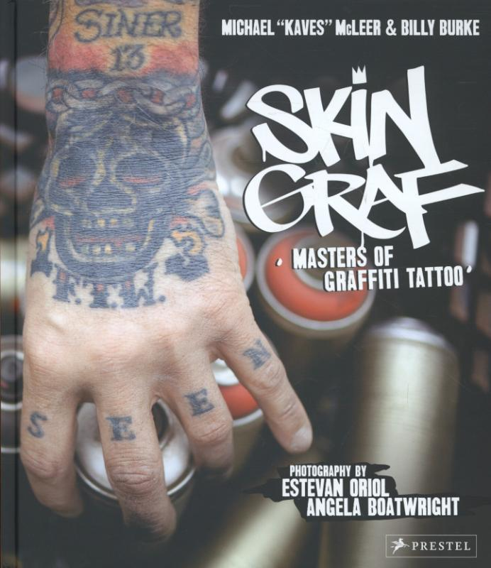 Skin Graf: Masters of Graffiti Tattoo